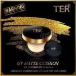 TER UV Matte Cushion เฑอ คุชชั่น แป้งน้ำเนื้อแมท ควบคุมความมัน TER UV Matte Cushion Oil Control SPF 50 PA+++ เฑอ แป้งน้ำสำหรับเมืองร้อน แป้งน้ำ คุชชั่น เนื้อแมท เนื้อ Cushion อัดแน่นมากๆ ปกปิด สามารถอำพรางได้ดี